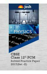CBSE-Class-12th-PCM-Solved-Practice-Paper-2017-Set---II-eBook