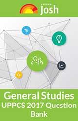 General Studies UPPCS 2017 Question Bank